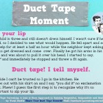 Duct Tape moment-zip
