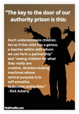 Rick Ackerly Quote on Authority